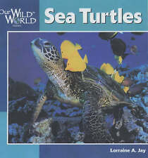 Sea Turtles (Our Wild World)-ExLibrary