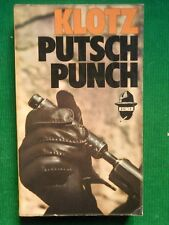 PUTSCH PUNCH CLAUDE KLOTZ 1971 BOURGOIS UNE AVENTURE DE STEINER
