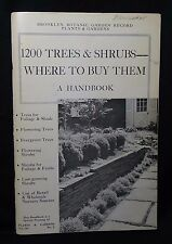 Handbook 1200 Trees & Shrubs Brooklyn Botanic Garden Record Vol. 26 No.2