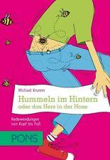 Hummeln im Hintern oder das Herz in der Hose von Michael Krumm (2011, Taschenbuch)