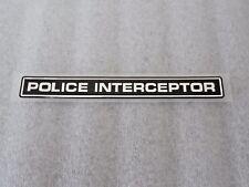 Ford Police Interceptor Emblem Name Plate New OEM Part XW7Z 5442528 AC