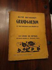 Grandgoujon by Rene Benjamin - Fayard Livre de Demain No 32 series 1925/26
