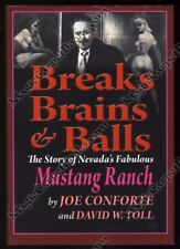 Joe Conforte BREAKS, BRAINS & BALLS Mustang Ranch NEVADA Brothel PROSTITUTION NV