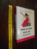 libro :Cours de coupe Style Elle TAILLEFERRE (Catherine) BYRS (Jeoffrin J.)  GG