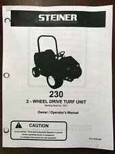 Steiner 230 2wd Turf Unit Parts Manual And Owners Operators Manual