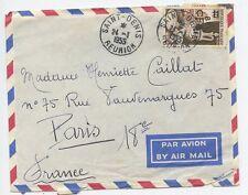 SEUL SUR LETTRE SAINT DENIS DE LA REUNION / PARIS 1955 / AIR MAIL PAR AVION