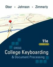 Gregg College Keyboarding And Document Processing Lessons 1-120 by Ober