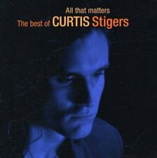 Curtis Stigers - All That Matters - Very Best Of / Greatest Hits - NEW CD