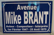 PLAQUE de Rue Mike BRANT