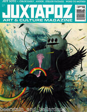 Juxtapoz #99 Jeff Soto Chloe Early Augor Stelios Faitakis Word to Mother