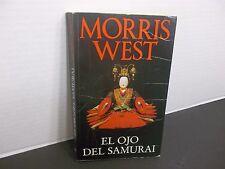 EL OJO DEL SAMURAI por MORRIS WEST  1991 de bolsillo