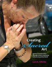 Creating Sacred Art: Spiritual Transformation Through Projects Inspired by Cultu