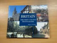 "1994 ""BRITAIN THE FIRST COLOUR PHOTOGRAPHS"" LARGE ILLUSTRATED HARDBACK BOOK"