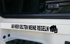 2x Autoaufkleber AB HIER GELTEN MEINE REGELN Faust Führerhaus LKW Lastwagen