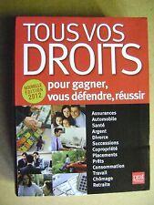 Tous vos droits pour gagner vous défendre réussir 2012 /Z65