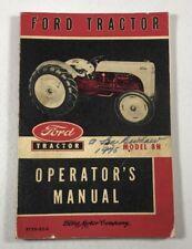 1952 Ford Tractor Operator's Manual: Model 8N Vintage Original