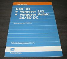 VW Golf 2 II Typ 19E Vergaser 2E2 Keihin 26 30 DC  SSP 67 Selbststudienprogramm