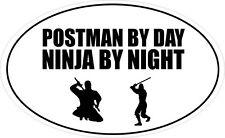 POSTMAN BY DAY NINJA BY NIGHT OVAL SHAPE VINYL STICKER - 20cm x 12cm