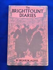 THE BRIGHTFOUNT DIARIES - FIRST EDITION BY BRIAN W. ALDISS