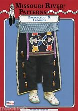 Native American Indian Breechclout & Leggings - Missouri River Sewing Pattern