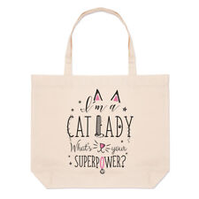 I'm A Cat Lady What's Your Superpower Large Beach Tote Bag - Kitten Crazy Funny