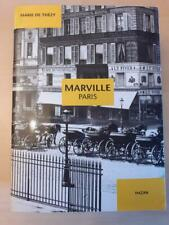 """""""Marville Paris"""", Marie de Thézy, éditions HAZAN"""