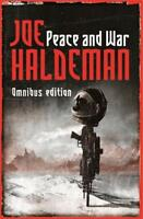 Peace And War: The Omnibus Edition/Forever Peace, Joe Haldeman, New