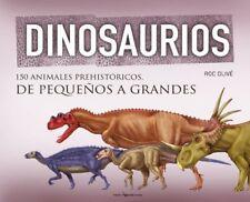 Dinosaurios: 150 animales prehistóricos, de peque