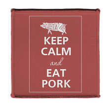 """Keep Calm And Eat Pork Pig Design Iron on 4x4"""" Embroidered Edge Patch On Jacket"""