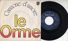 LE ORME  disco 45 giri MADE in ITALY Canzone d'amore + E' finita un stagione 76