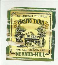 88411 ADESIVO VINTAGE STICKER PACIFIC TRAIL NEVADA HILL AMERICAN COUNTRY LIFE
