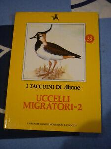 UCCELLI MIGRATORI 2 I TACCUINI DI AIRONE 38