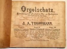 antique book Orgelschatz  J.A. TROPPMANN - First edition 1915 plate 4386 VIENNA