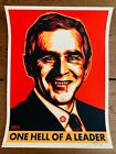 Shepard Fairey - Bush Hell of a Leader 2004 - Signed AP Obey Giant