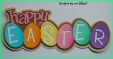 CRAFTECAFE EASTER KID TITLE paper piecing premade scrapbook page diecut WOLFFEY5