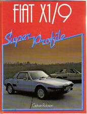 Fiat X1/9 Super Profile by Robson 1983 History Specifications Road Tests Buying