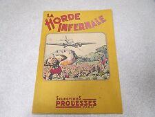 LA HORDE INFERNALE SELECTIONS PROUESSES 1946 R MELLIES recit complet *