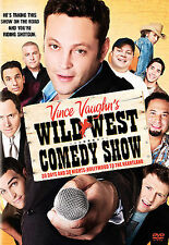Vince Vaughn's Wild West Comedy Show: 30 Days & 30 Nights - Hollywood to the Hea