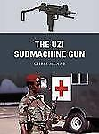 Weapon: The Uzi Submachine Gun 12 by Chris McNab (2011, Paperback)