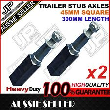 2 X Stub Axle 45mm Square 300mm Long. Ford Bearings Drums Brakes Hubs Disc