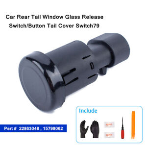 Rear Tail Window Glass Release Switch/Button Tail Cover Switch Fit For Chevrolet