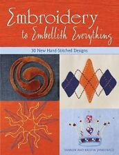 Embroidery to Embellish Everything by Sharon Jankowicz