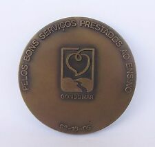 "PORTUGUESE ""FOR THE GOOD SERVICES PROVIDED TO TEACHING - 92.10.05"" BRONZE MEDAL"