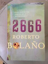 2666 by Roberto Bolano 2009 His Last Novel a Masterpiece of Stupefying Ambition