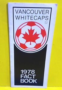 1978 VANCOUVER WHITECAPS MEDIA GUIDE Yearbook Fact Book Program NASL Soccer