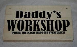 Daddy's WORKSHOP Est. 2021 Outdoor Hanging Door Sign Plaque Shed Garage Den