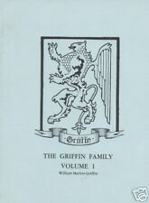 *1987 Genealogy Griffin Family Volume I by William Marion Griffin