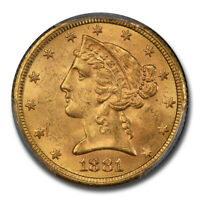 1881 $5 Liberty Gold Half Eagle MS-63 PCGS - SKU#17124