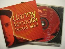 "DANNY TENAGLIA ""HARD & SOUL"" - CD"