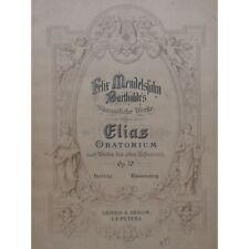 MENDELSSOHN Elias Oratorio op 70 Chant Orchestre partition sheet music score